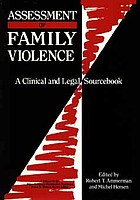 Assessment of family violence : a clinical and legal sourcebook