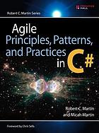 Agile principles, patterns, and practices in C♯