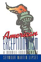 American exceptionalism : a double-edged sword