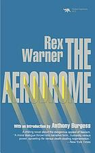 The aerodrome : a love story