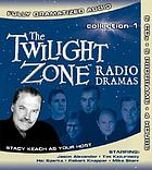 The Twilight zone radio dramas. Collection 1