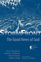 StormFront : the good news of God