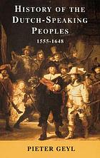 History of the Dutch-speaking peoples : 1555-1648
