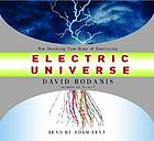 Electric universe [the shocking true story of electricity]