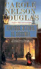 Another scandal in Bohemia : an Irene Adler novel