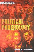 Political ponerology : a science on the nature of evil adjusted for political purposes