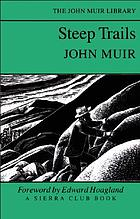 Steep trails; California, Utah, Nevada, Washington, Oregon, the Grand Canon