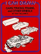 Cars, trucks, trains, and other wheels