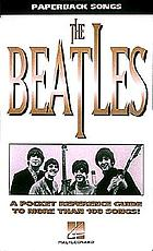 The Beatles : a pocket reference guide to more than 100 songs!
