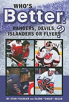 Who's better - Rangers, Devils, Islanders, or Flyers? : the ultimate hockey argument book