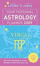 Your personal astrology planner 2009 - Virgo