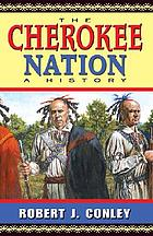 The Cherokee Nation : a history