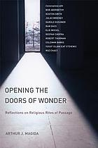 Opening the doors of wonder : reflections on religious rites of passage