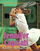 Jennifer Capriati : tennis sensation