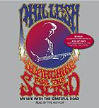 Searching for the sound [my life with the Grateful Dead]