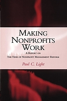 Making nonprofits work : a report on the tides of nonprofit management reform
