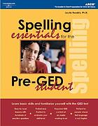 Spelling essentials for the pre-GED student