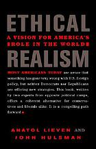 Ethical realism : a vision for America's role in the world