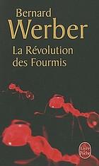 La révolution des fourmis : roman