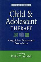 Child and adolescent therapy : cognitive-behavioral procedures