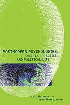 Postmodern psychologies, societal practice, and political life