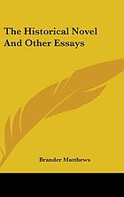 The historical novel, and other essays