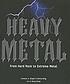 Heavy metal : from hard rock to extreme metal