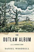 The outlaw album : stories