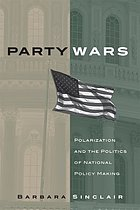 Party wars : polarization and the politics of national policy making