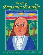 The life of Benjamin Franklin : an American original