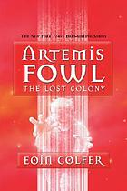 Artemis Fowl : the lost colony