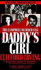 Daddy's girl : the Campbell murder case