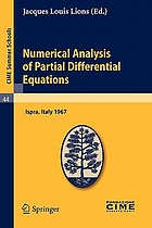 Numerical analysis of partial differential equations lectures given at the Centro internazionale matematico estivo (C.I.M.E.) held in Ispra (Varese), Italy, July 3-11, 1967
