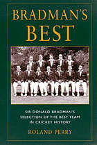 Bradman's best Ashes team : Sir Donald Bradman's selection of the best Ashes teams in cricket history