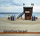 Dateline : Israel : new photography and video art