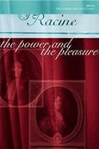 Racine : the power and the pleasure