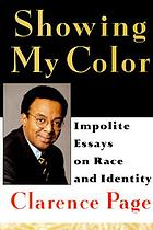 Showing my color : impolite essays on race and identity