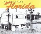 Walker Evans : Florida