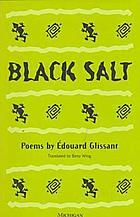 Black salt : poems