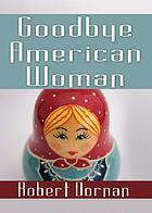 Goodbye American woman