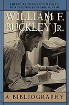 William F. Buckley Jr. : a bibliography