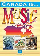 Canada is ... music 5-6 : [student textbook]
