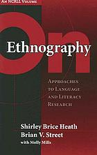 On ethnography : approaches to language and literacy research