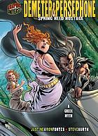 Demeter & Persephone : spring held hostage : a Greek myth