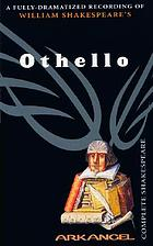 A fully-dramatized recording of William Shakespeare's Othello