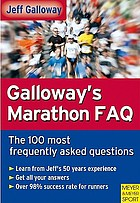 Galloway's marathon FAQ over 100 of the most frequently asked questions