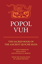 Popol vuh : the sacred book of the ancient Quiche Maya