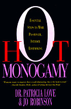 Hot monogamy : essential steps to more passionate, intimate lovemaking