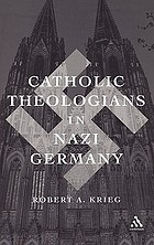 Catholic theologians in Nazi Germany