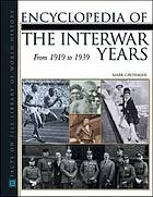Encyclopedia of the interwar years : from 1919 to 1939